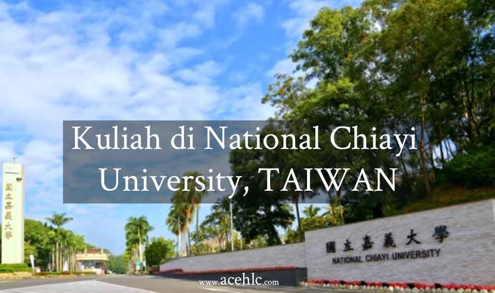 Kuliah di national chayi university