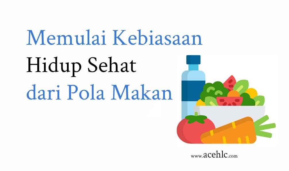 Hdiup sehat dengan makanan